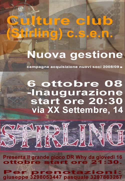 Stirling - Culture Club Inaugurazione
