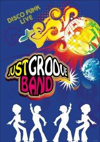 JUST GROOVE BAND - DISCO FUNK LIVE!!