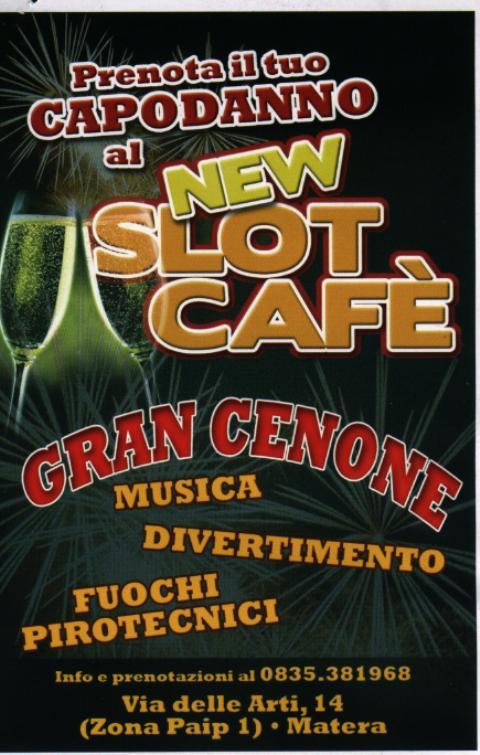 Gran Cenone al New Slot Cafè