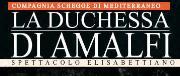 La Duchessa di Amalfi - Matera