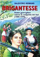 BRIGANTESSE - Matera