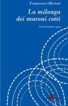 La milonga dei maroni cotti - Matera