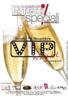 VIP Night @ Effetti Speciali  - Matera