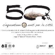 MOSTRA DOCUMENTARIA  DEL 50° DEL CIRCOLO LA SCALETTA DI MATERA  - Matera