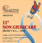 11° NON GIUDICARE (faciut'v u c.... vust) - replica - Matera
