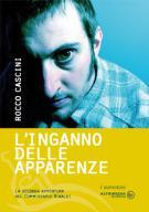 """Presentazione """"L'inganno delle apparenze"""" - Rocco Cascini - Matera"""