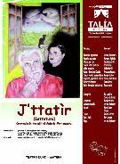 J'TTATIR (IETTATURA), di Antonio Montemurro    - Matera