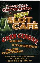 Gran Cenone al New Slot Cafè - Matera