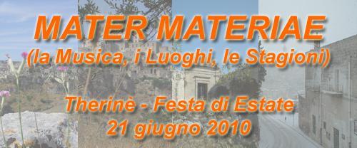 Mater Materie - Therinè Festa di Estate