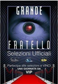 SELEZIONI UFFICIALI GRANDE FRATELLO 11