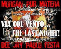 """VIA COL VENTO...DEL MEGLIO DEL NOSTRO MEGLIO"""" - THE LAST NIGHT"""