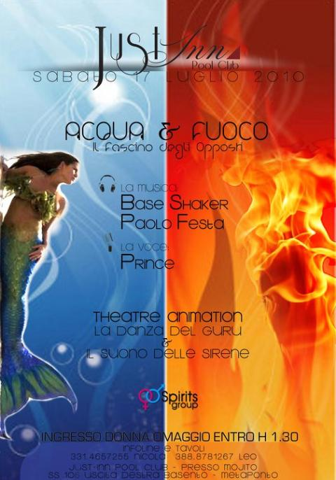 ACQUA E FUOCO - JUST INN POOL CLUB