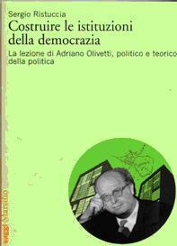 Costituire le istituzioni della democrazia