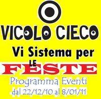 Vicolo Cieco - Feste