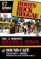 Roots Rock Reggae - KIANKA TOWN in session - Matera