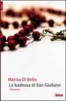 La badessa di San Giuliano - Matera