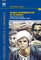 Storie (in)dimenticate di un borgo - Matera