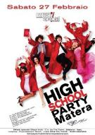 HIGH SCHOOL PARTY - Matera