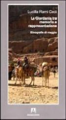 La Giordania tra memoria e rappresentazione. Etnografie di viaggio - Matera