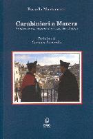 Carabinieri a Matera. Tradizione e modernità al servizio dei cittadini - Matera