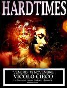 Hard Times - Vicolo Cieco - Matera