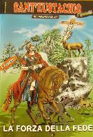Libro: Sant'Eustachio. La forza della fede - Matera
