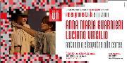 """Luciano Virgilio e Anna Maria Guarnieri: """"Antonio e Cleopatra alle corse"""" - Matera"""