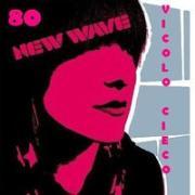 NewWave 80's al Vicolo Cieco - Matera