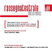 Rassegna Teatrale 2010-2011 - Matera