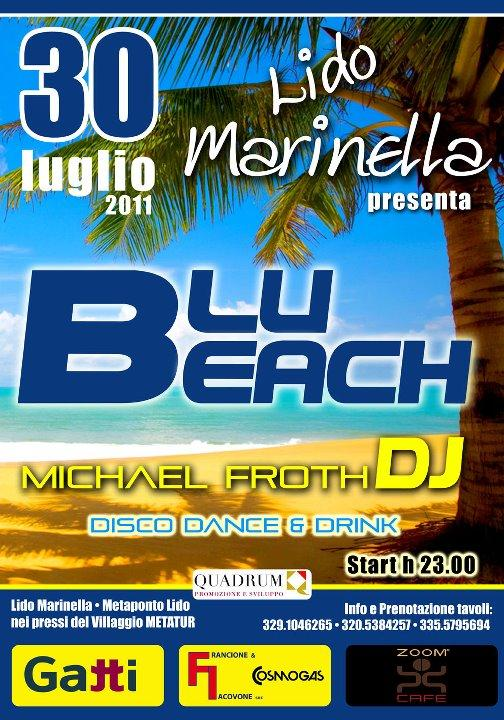 BLU BEACH - Drink & Music - 30 luglio 2011