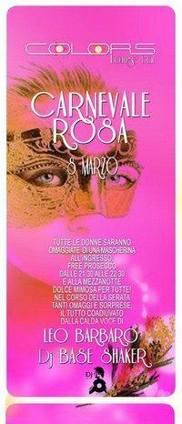 Colors Lounge Bar - Carnevale Rosa