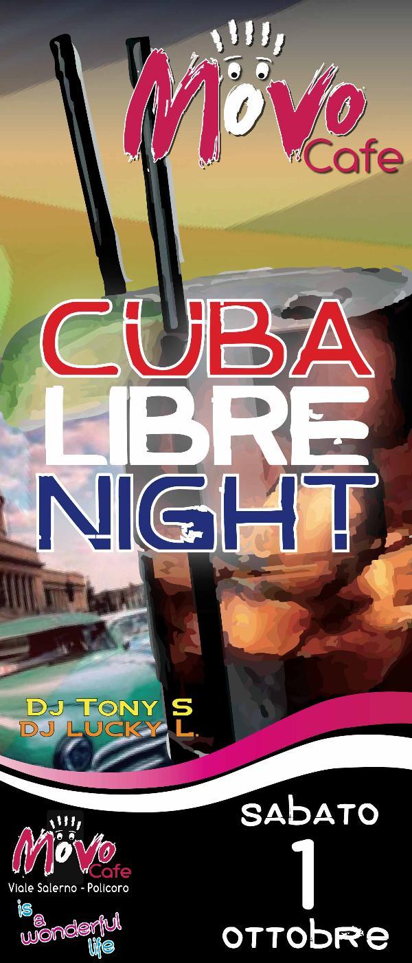 Cuba Libre Night - 1 ottobre 2011