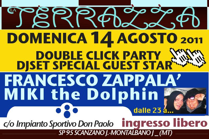 Double click party - 14 agosto 2011