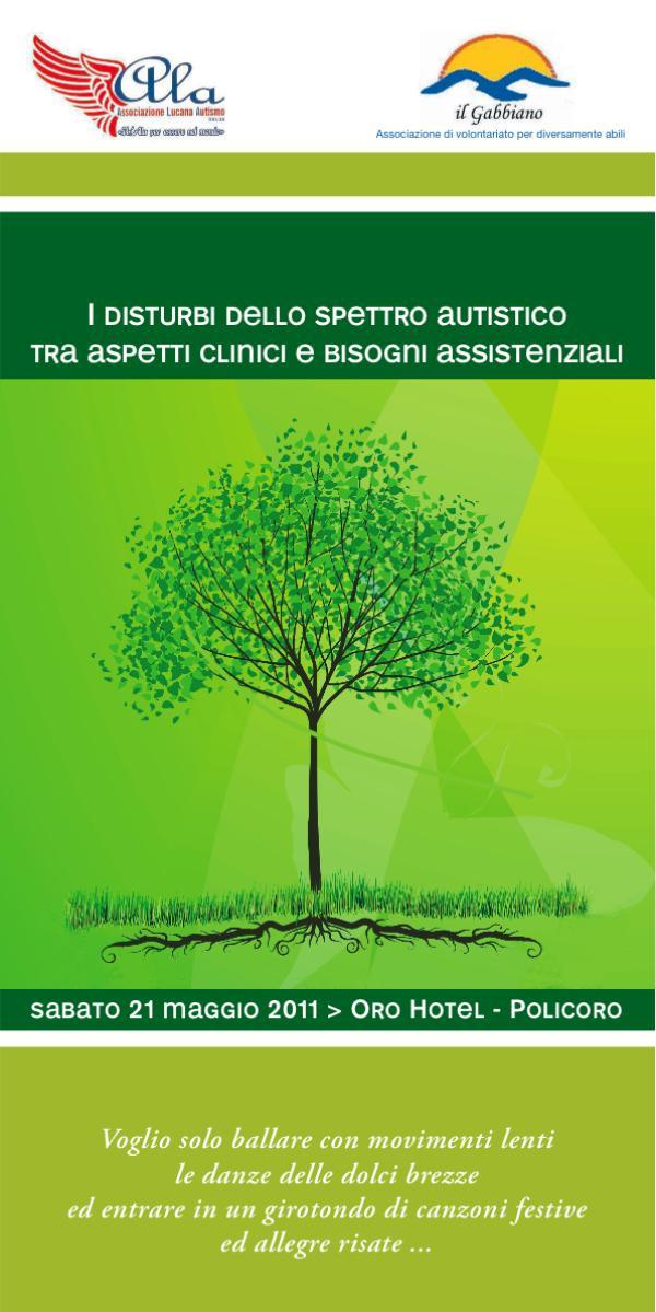 I disturbi dello spettro autistico tra bisogni clinici e aspetti sociali - 21 maggio 2011