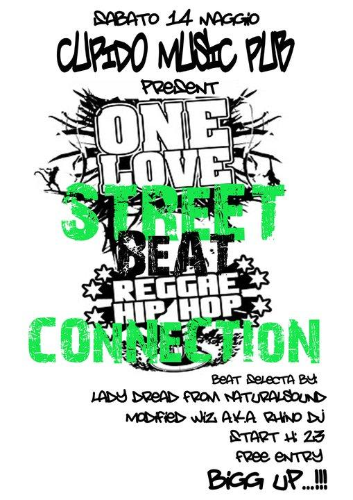 One LoVe StreeT BeAT ReGGae HIpHoP CoNNeCTiON - 14 maggio 2011