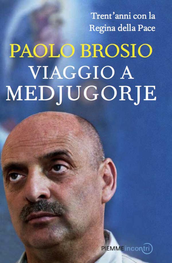 """Paolo Brosio, la copertina di """"Viaggio a Medjugorje"""""""