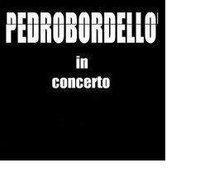 Pedrobordello in concerto