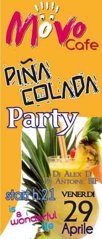 Pina colada Party - 29 aprile 2011