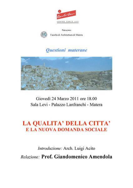 Questioni materane - La qualità della città e la nuova domanda sociale - 24 marzo 2011