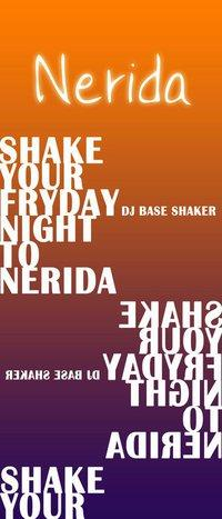 Shake your friday night to Nerida - 22 luglio 2011