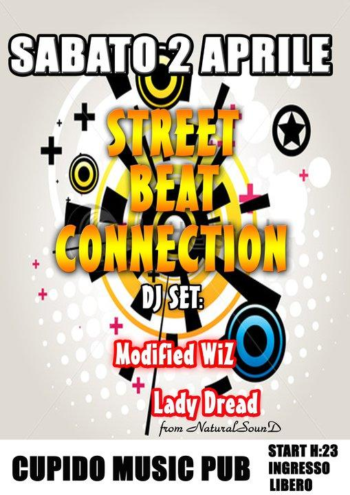 STREET BEAT CONNECTION DJ SET - 2 aprile 2011
