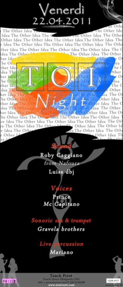 TOI NIGHT - 22 aprile 2011