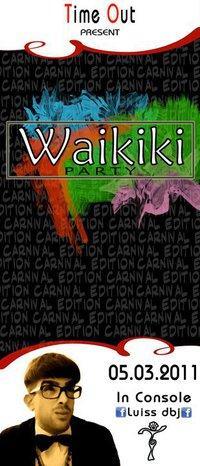 WAIKIKI PARTY - CARNIVAL EDITION