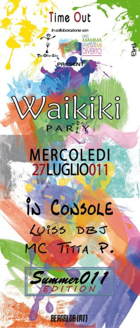 WAIKIKI PARTY - MEXICO EDITION - 27 luglio 2011