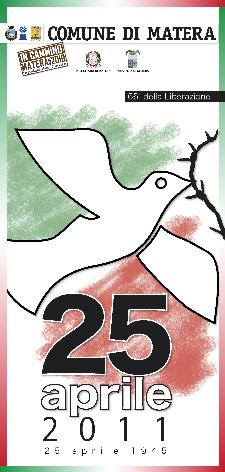 25 aprile 1945 - 25 aprile 2011  - Matera