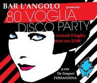 80' VOGLIA disco party - Matera
