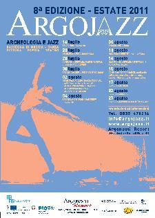 Argojazz 2011 - dal 16 luglio al 27 agosto 2011 - Matera