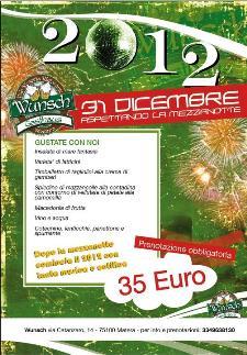 Aspettando Capodanno 2012 al Wunsch  - Matera