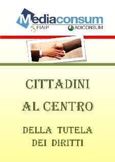 Cittadini al centro della tutela dei diritti - 22 novembre 2011 - Matera