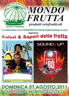 COLORI & SAPORI DELLA FRUTTA - 7 agosto 2011 - Matera